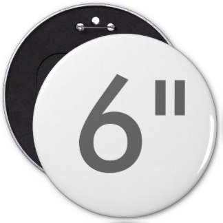 "6"" ZAZZLE Buttons COLOSSAL"