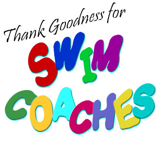 Thank Goodness for Swim Coaches