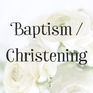 Baptism / Christening