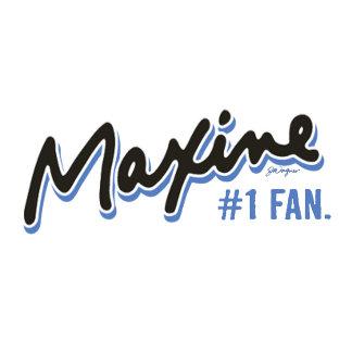 Maxine Number 1 Fan