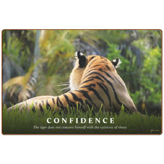 Malayan Tiger Confidence Quote