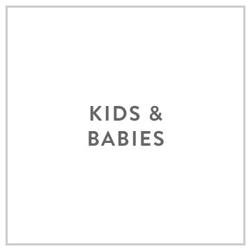Kids and Babies