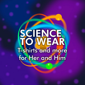 Science T-shirts and more to wear