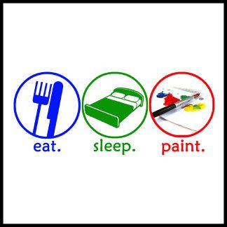 Eat Sleep Paint