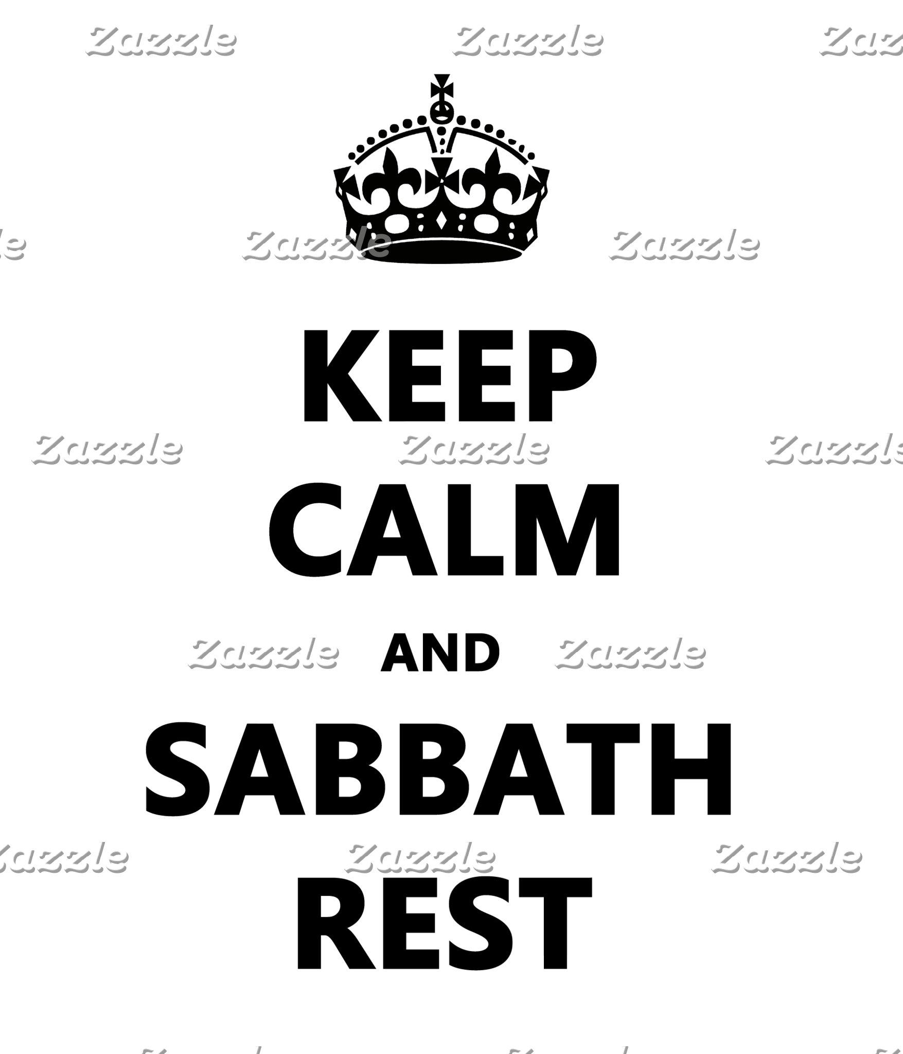 KEEP CALM and SABBATH REST