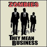 zombies mean business