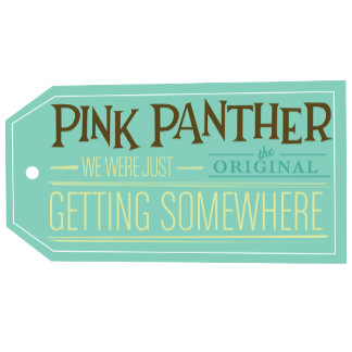 """pink Panther We Were Just Getting Somewhere"" Tag"