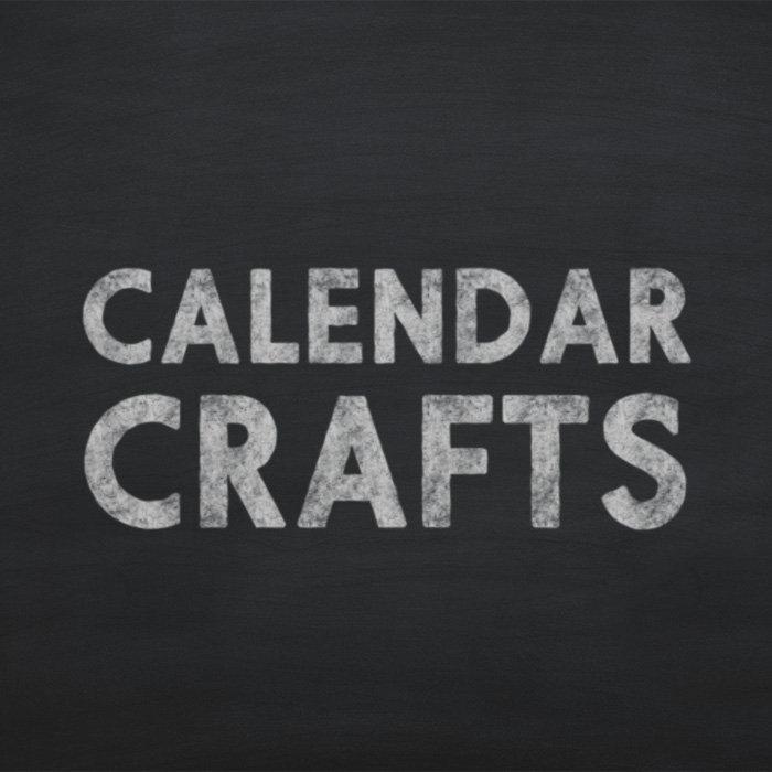 Calendar Crafts