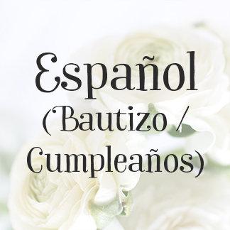 Español (Bautizo / Cumple)
