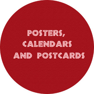 Posters, Calendars and Postcards