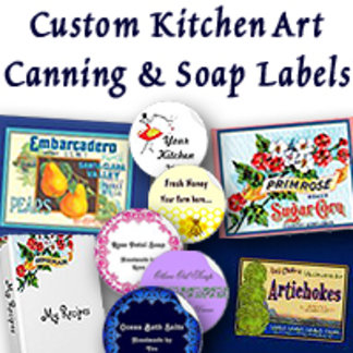 Kitchen Art, Canning & Soap Labels