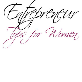 Entrepreneur Tee's for Women