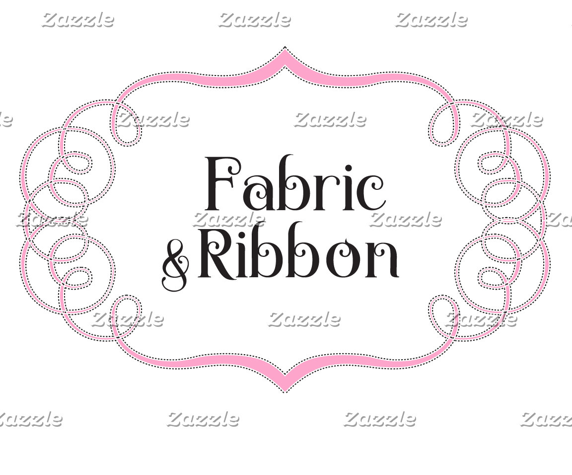 Fabric & Ribbon