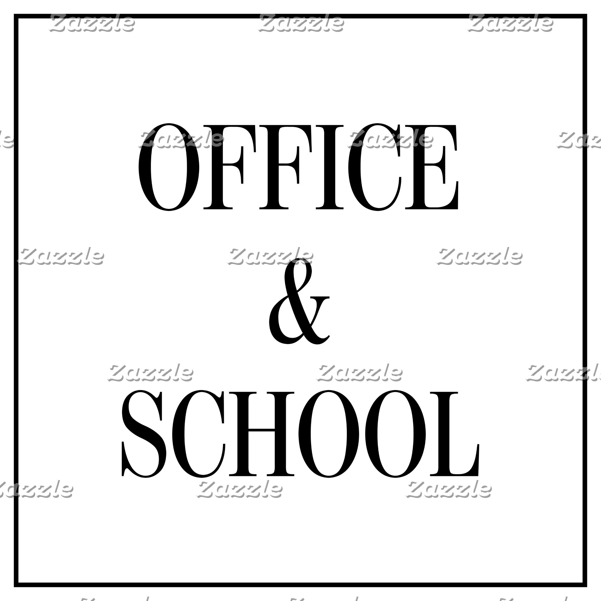Office & School