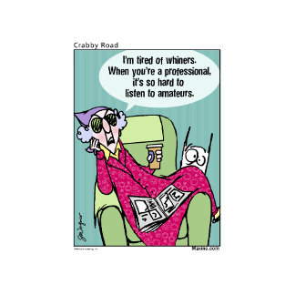 Maxine Tired of Whiners