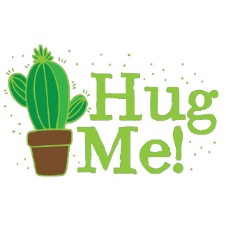 hug me with cactus