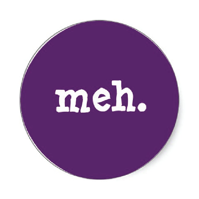 Meh / Out of Print