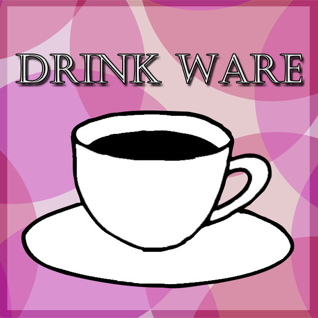 DRINK WARE