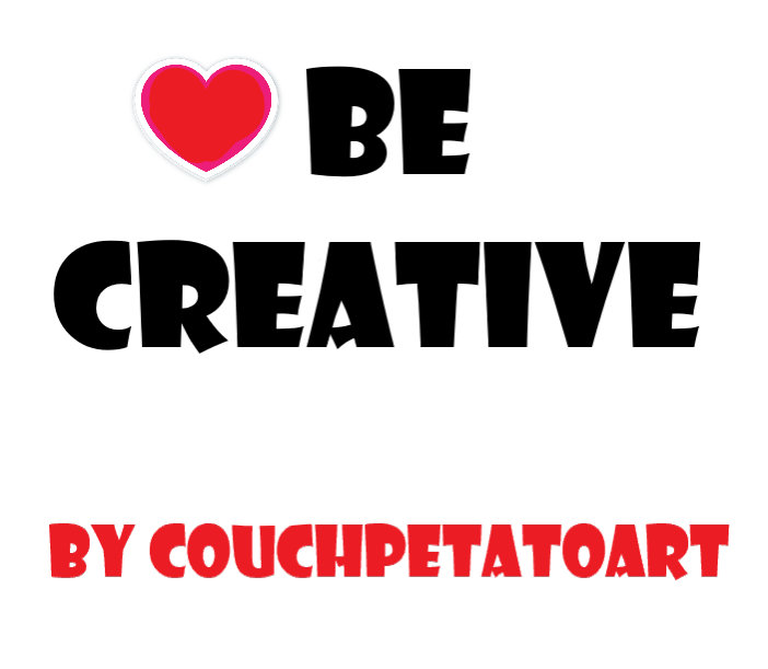 ❤Be Creative