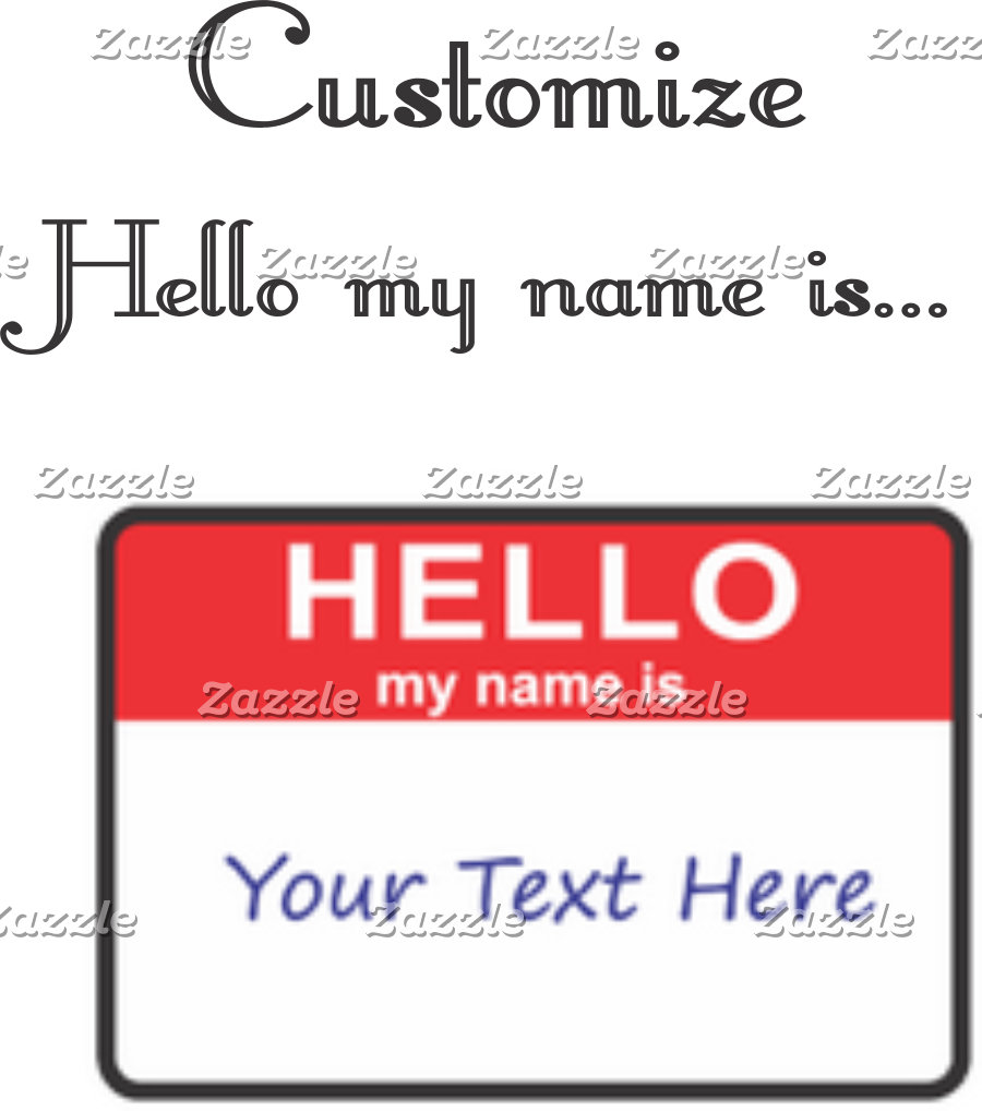 ❤ Hello My Name Is...