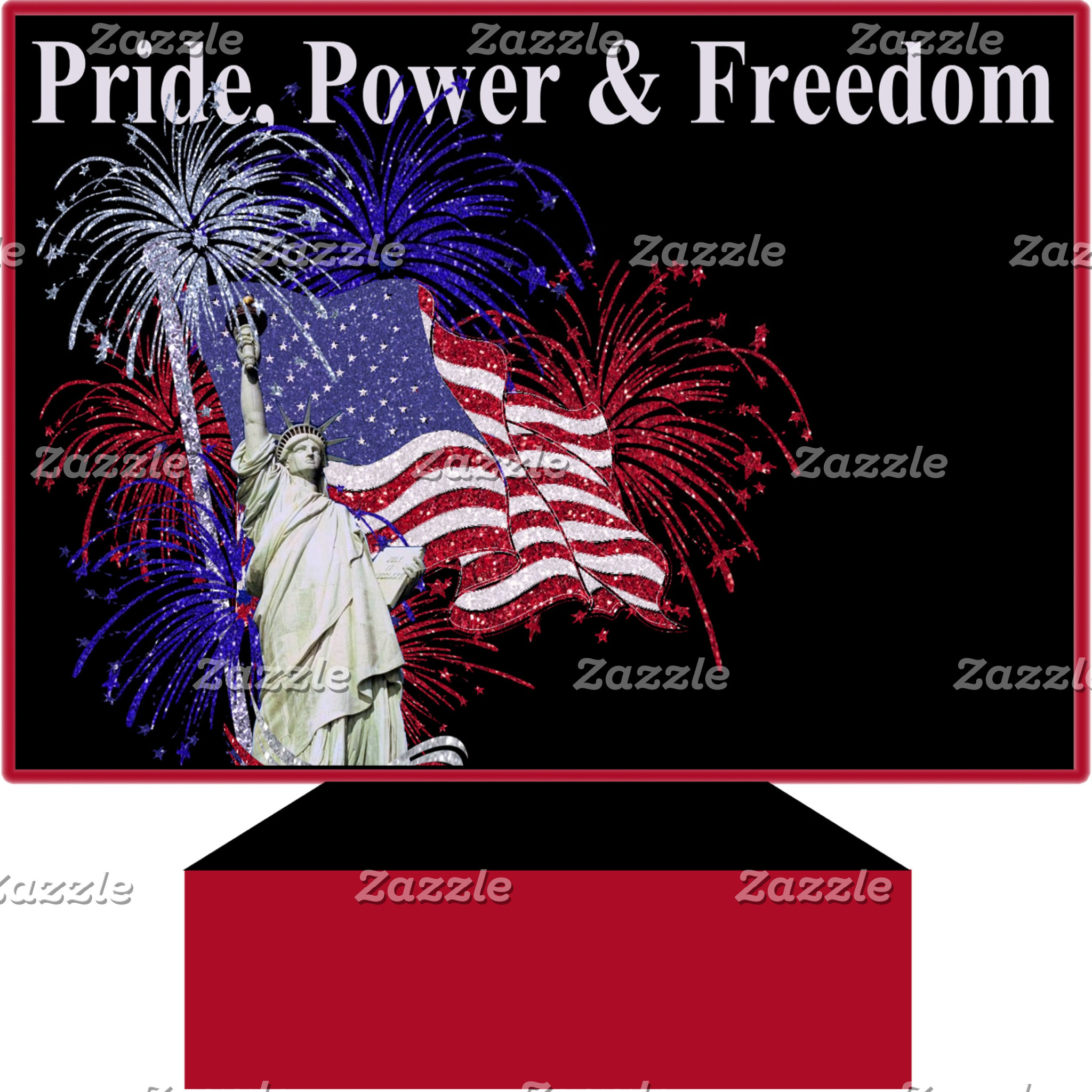 Pride Power Freedom - Independence Day
