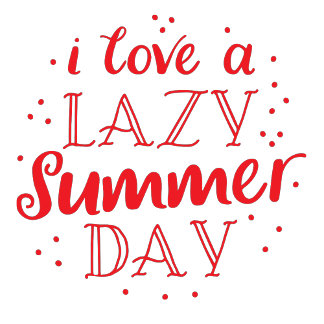 i love a lazy summer day