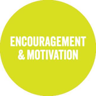 Encouragement and Motivation