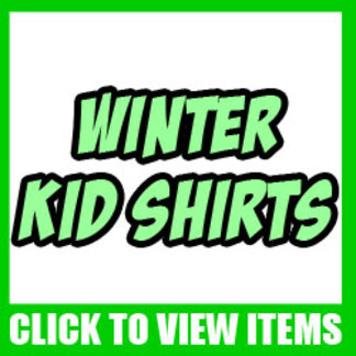 Winter Baby, Toddler and Kid Shirts