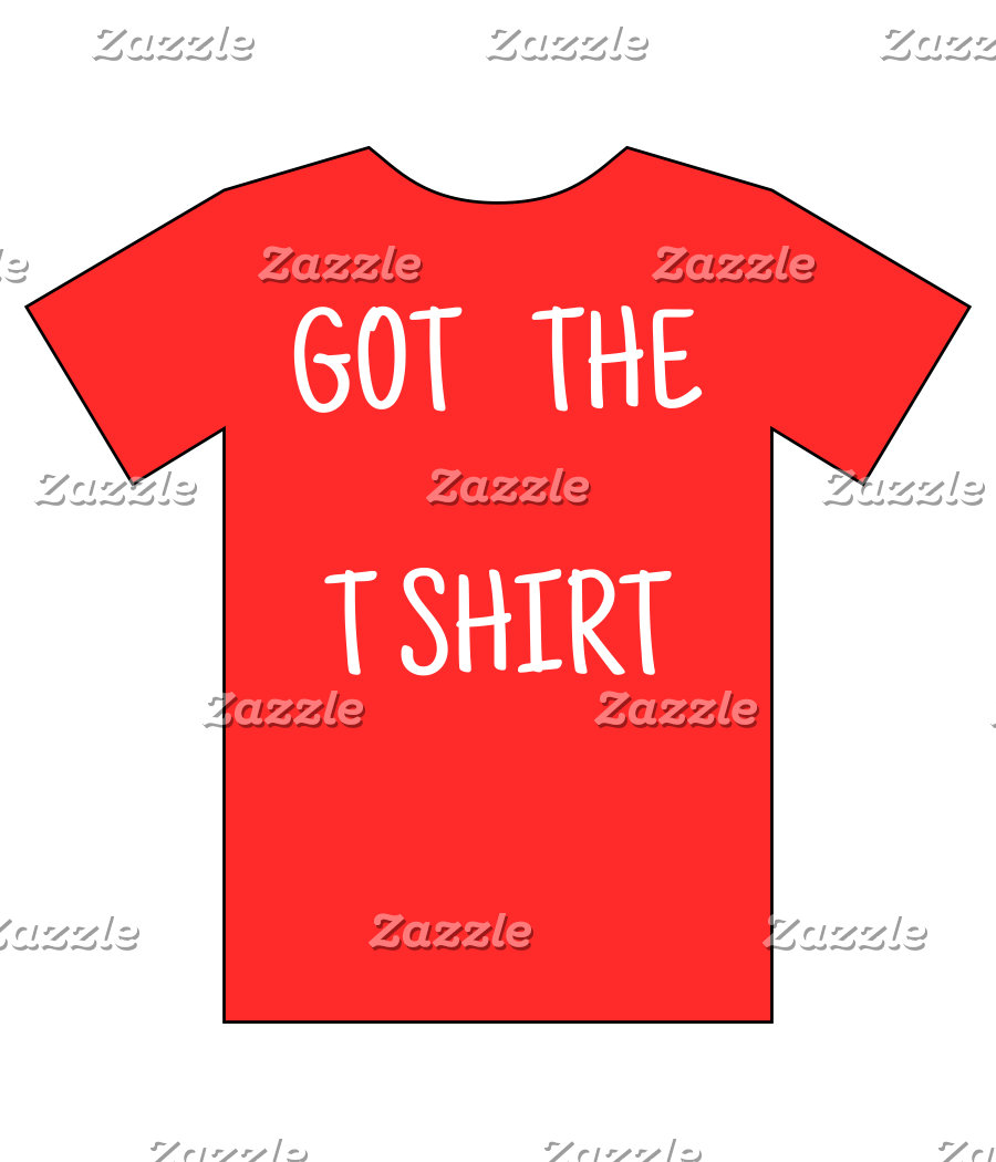 Got the TShirt