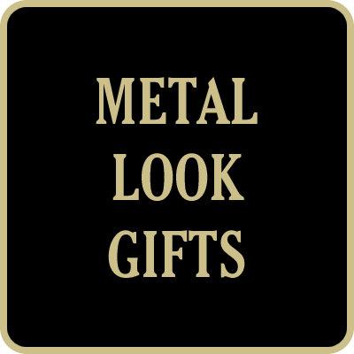 Metal Look Gifts