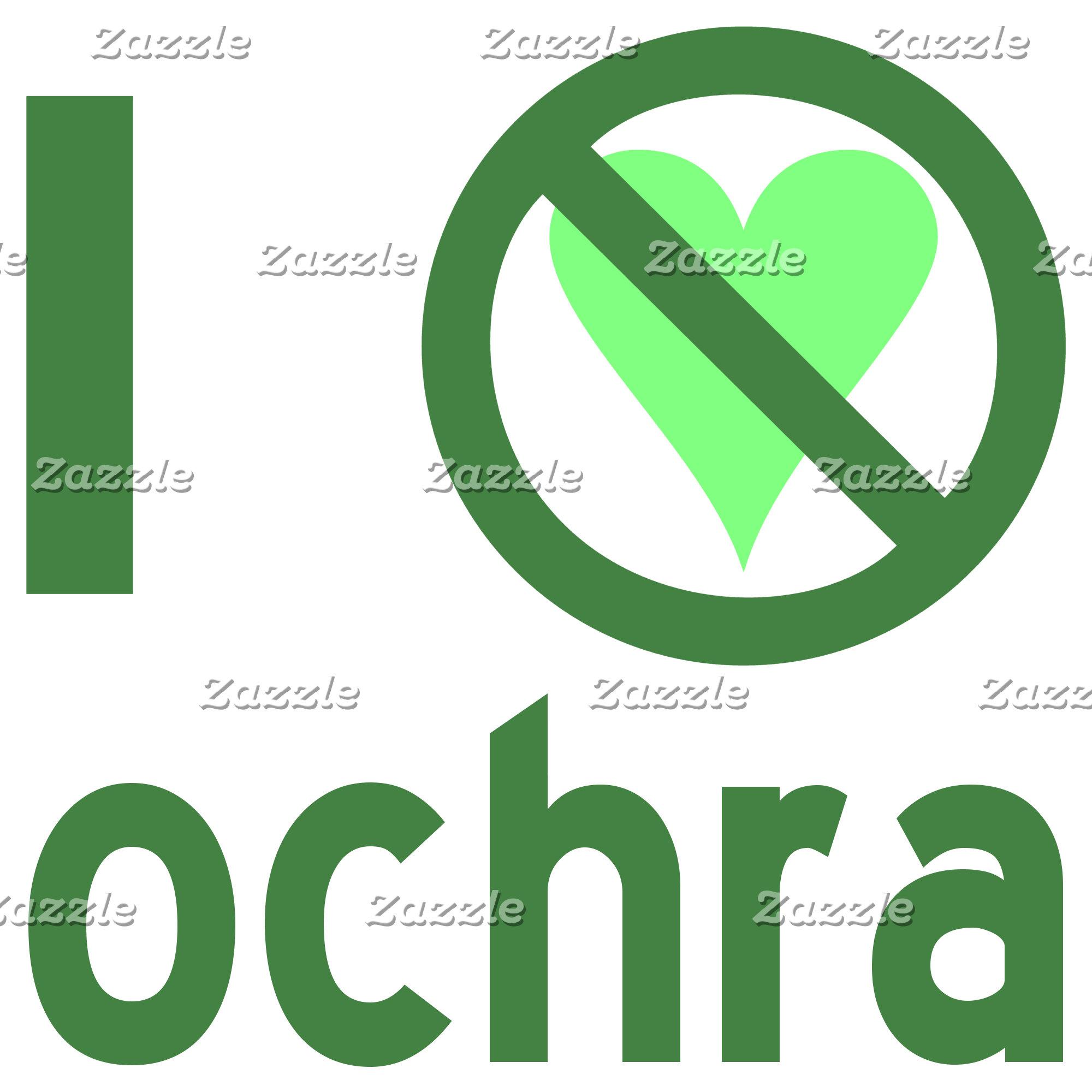 I Hate Ochra