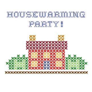 Housewarming Party.