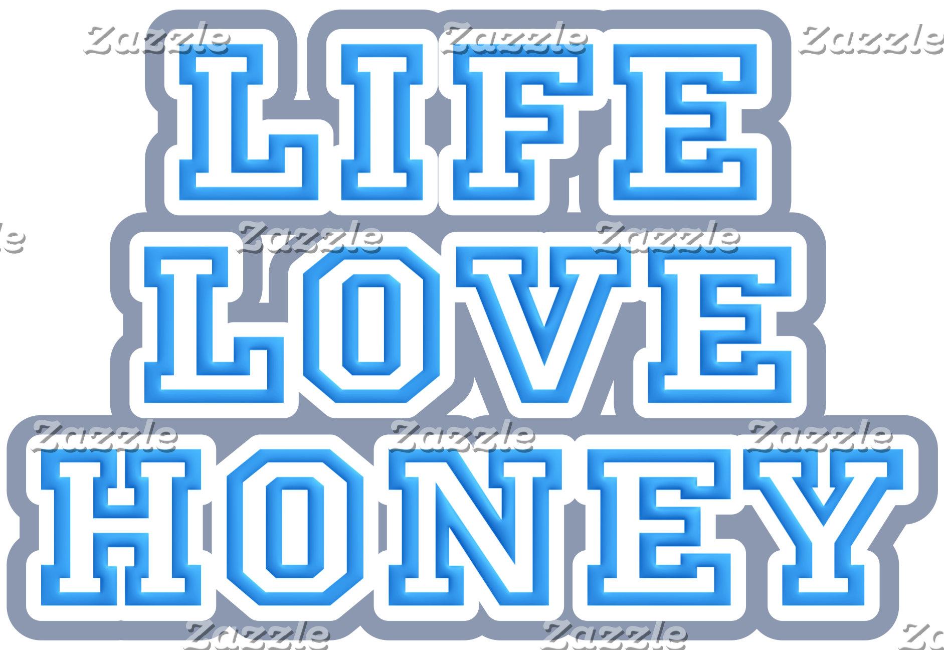 Life Love Honey