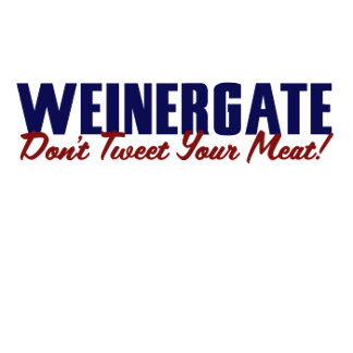 Anthony Weiner Dont tweet your meat 2011 Weinergat