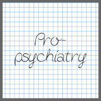 Pro-Psychiatry