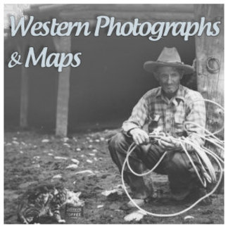 Western Photographs & Maps