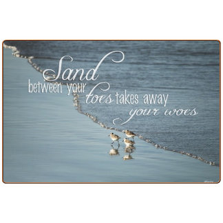 Sand Between Your Toes Beach Quote