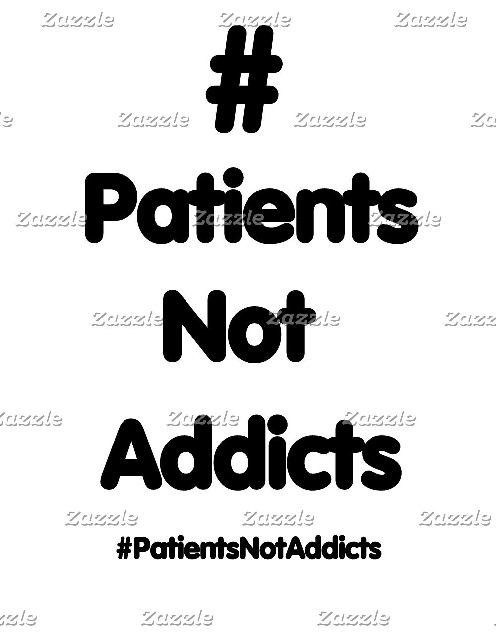#PatientsNotAddicts