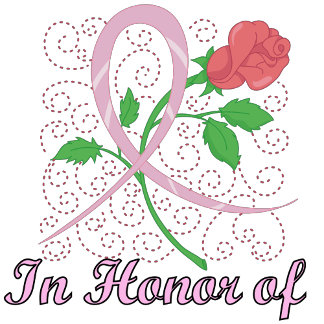 Customizable Pink Ribbon In Honor Of