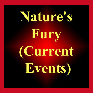 Natures Fury (Current Events)