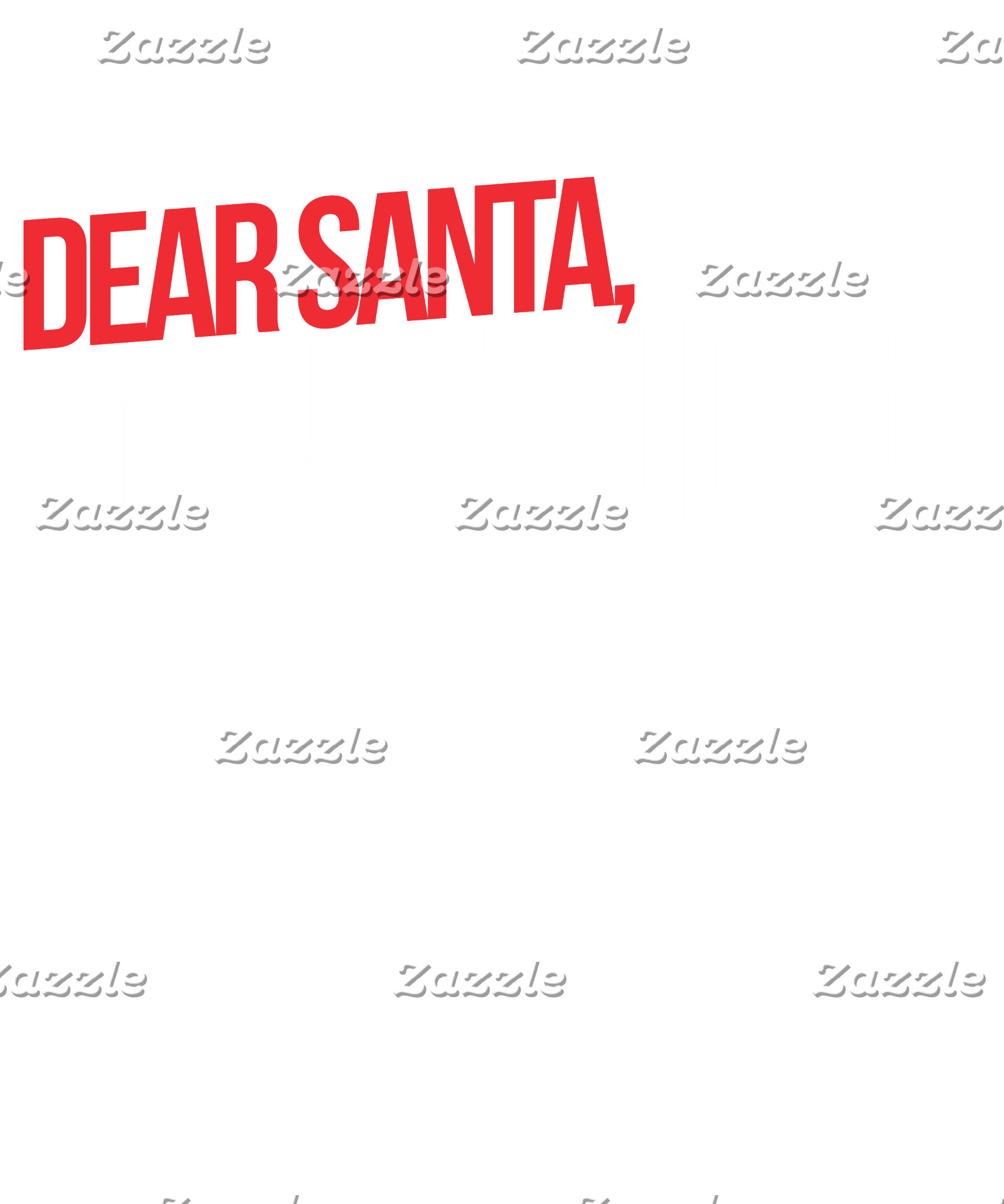Dear Santa Don't judge
