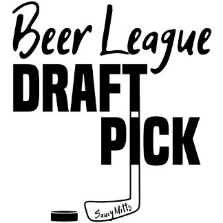 Beer League Hockey Draft Pick