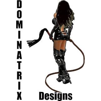 :: DOMINATRIX Various Designs