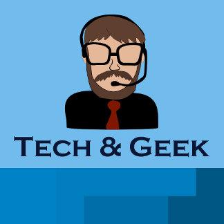 Tech and Geek