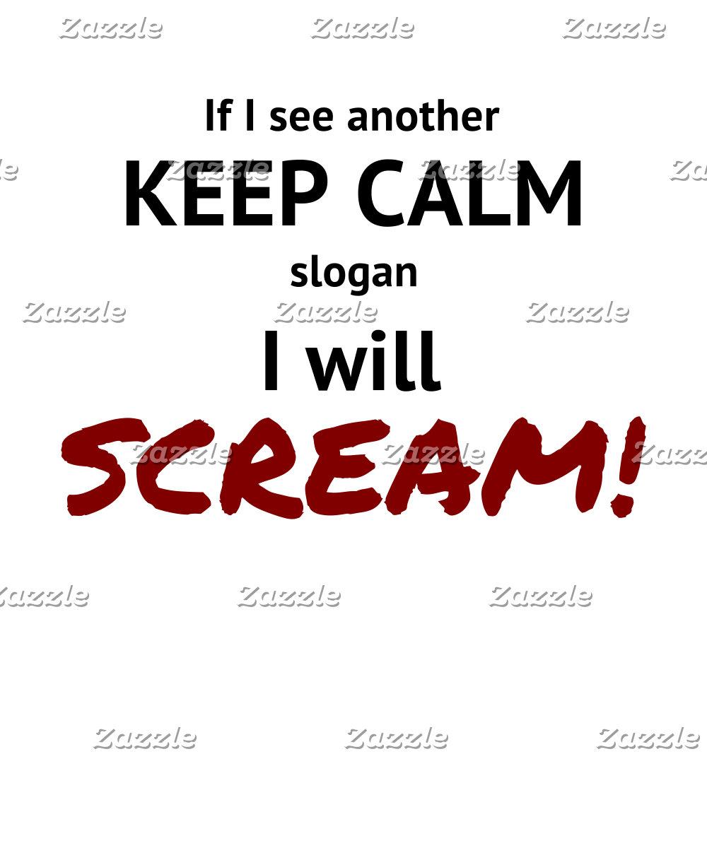 Keep Calm Scream