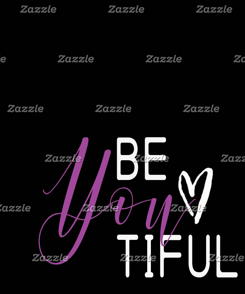 """Be-you-tiful """