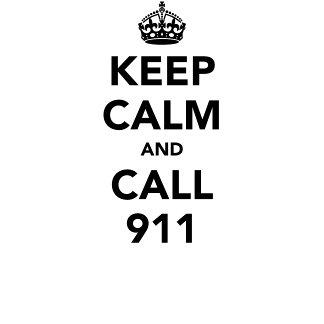 Keep Calm and Call 911