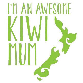 I'm an awesome KIWI mum