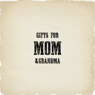 Gifts For Mom/Grandma