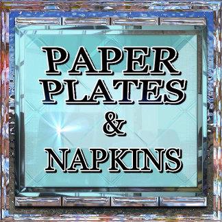Paper Plates & Napkins
